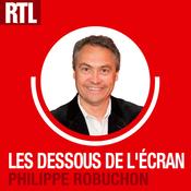 Podcast Les Dessous de l'Ecran - RTL