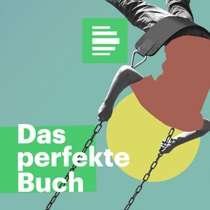 Podcast Das perfekte Buch für den Moment - Deutschlandfunk Nova