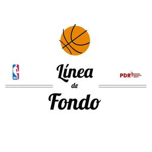Podcast Programa Línea de Fondo NBA