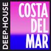 Costa Del Mar - Deep-House