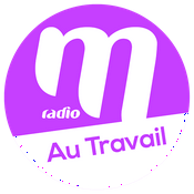 Radio M Radio Au travail