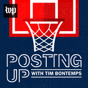 Podcast Posting Up with Tim Bontemps