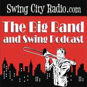 Podcast The Big Band and Swing Podcast