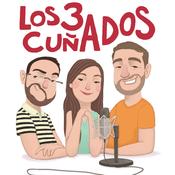 Podcast Podcast de los 3 cuñados
