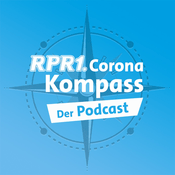 Podcast RPR1. Corona Kompass - Der Podcast