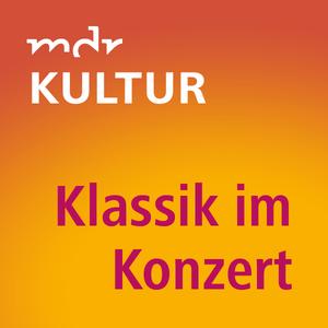 MDR KULTUR Klassik im Konzert