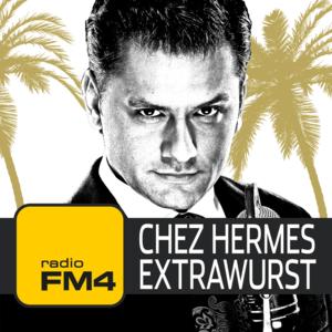 Podcast Chez Hermes Extrawurscht