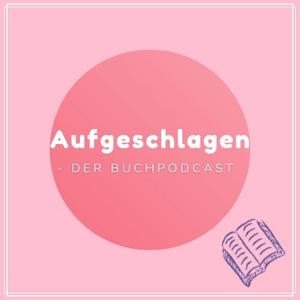 Podcast Aufgeschlagen - Der Buchpodcast