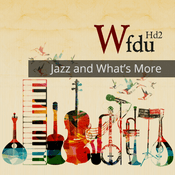 Radio WFDU HD2 - Jazz & What's More