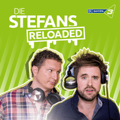 Podcast BAYERN 3 - Die Stefans reloaded