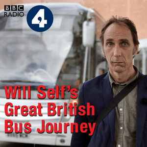 Podcast Will Self's Great British Bus Journey