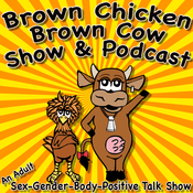 Podcast Brown Chicken Brown Cow Podcast