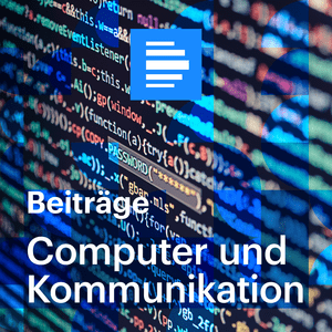 Podcast Computer und Kommunikation Beiträge - Deutschlandfunk