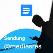 Podcast @mediasres Sendung - Deutschlandfunk