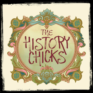 Podcast The History Chicks