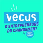 Podcast Vécus d'Entrepreneurs
