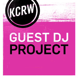 Podcast KCRW Guest DJ Project