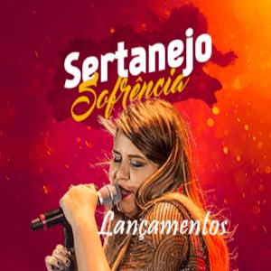 Radio LANÇAMENTOS - SERTANEJO E SOFRÊNCIA