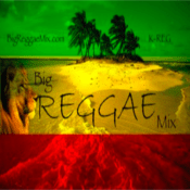 Radio Big Reggae Mix (The Global Healing Has Begun)!™
