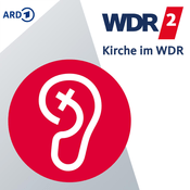 Podcast Kirche in WDR 2