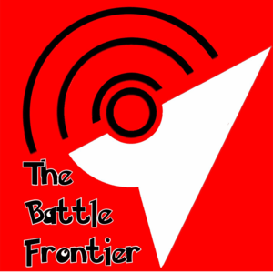 Podcast The Battle Frontier - A Pokemon Podcast
