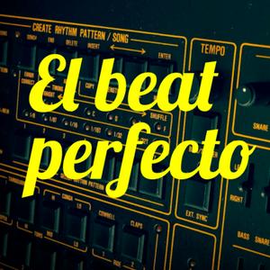 Podcast El beat perfecto