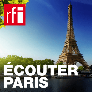 Podcast RFI - Ecouter Paris, écouter les villes du monde