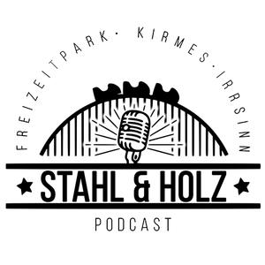 Podcast Stahl und Holz