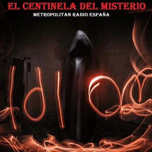 Podcast El Centinela del Misterio