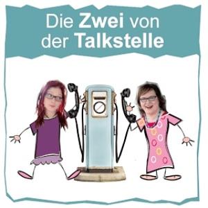 Podcast Die Zwei von der Talkstelle
