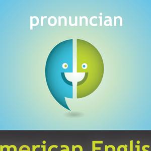 Podcast American English Pronunciation Podcast