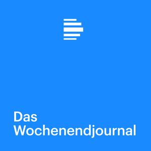 Podcast Das Wochenendjournal - Deutschlandfunk