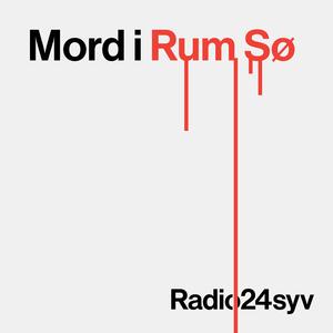 Podcast radio24syv - Mord i Rum Sø
