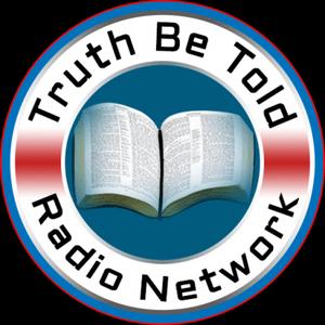 Radio Truth Be Told Radio Network