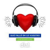 Podcast ¿Que falló en lo vuestro?