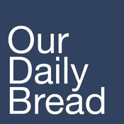 Podcast Our Daily Bread