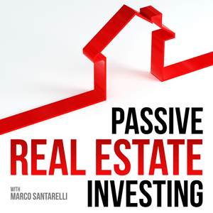 Podcast Passive Real Estate Investing