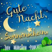 Podcast Gute Nacht, Sonnenschein. Der Märchen Podcast