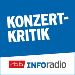 Podcast Konzertkritik | Inforadio - Besser informiert.