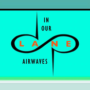 Podcast In Our Lane Airwaves