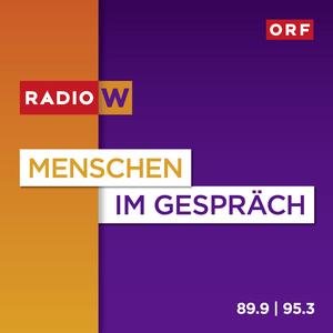 Podcast Radio Wien Menschen im Gespräch