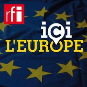 Podcast RFI - Ici l'Europe