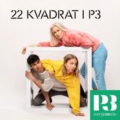 Podcast 22 Kvadrat i P3