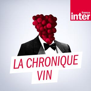 Podcast France Inter - La chronique vin