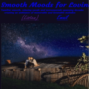 Radio Smooth Moods for Loving