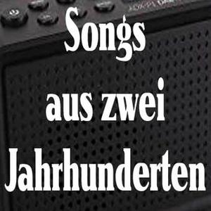 Radio songsauszweijahrhunderten