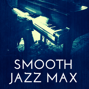 Radio Smooth Jazz Max