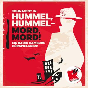 Podcast Hummel, Hummel - Mord, Mord!
