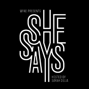 Podcast She Says