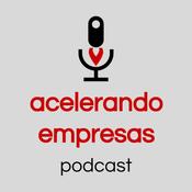 Podcast Acelerando Empresas